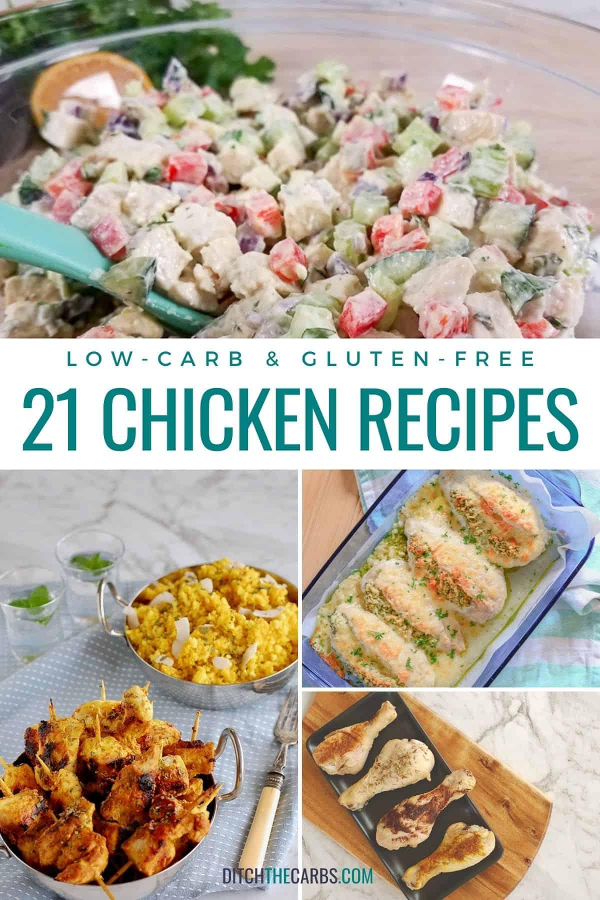 collage of chicken entrees including - chicken salad, curried chicken, pesto chicken, and fried chicken.